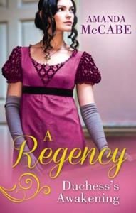 A regency duchess's awakening (ebok) av Amand