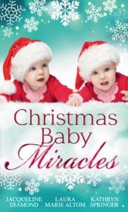 Christmas baby miracles (ebok) av Jacqueline