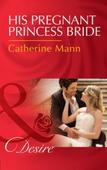 His Pregnant Princess Bride