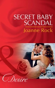 Secret Baby Scandal (ebok) av Joanne Rock