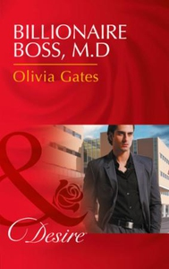 Billionaire boss, m.d. (ebok) av Olivia Gates
