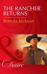 The Rancher Returns (ebok) av Brenda Jackson