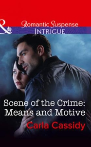 Scene Of The Crime: Means And Motive (ebok) a