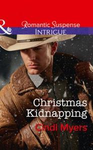 Christmas Kidnapping (ebok) av Cindi Myers