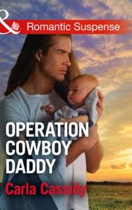 Operation Cowboy Daddy (ebok) av Carla Cassid