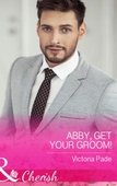 Abby, Get Your Groom!