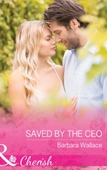 Saved By The Ceo