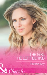 The Girl He Left Behind (ebok) av Patricia Ka