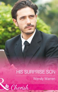 His Surprise Son (ebok) av Wendy Warren
