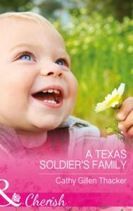 A Texas Soldier's Family (ebok) av Cathy Gill