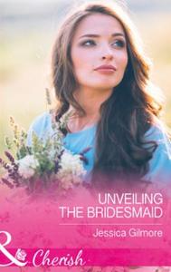 Unveiling the bridesmaid (ebok) av Jessica Gi