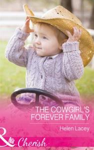 The Cowgirl's Forever Family (ebok) av Helen