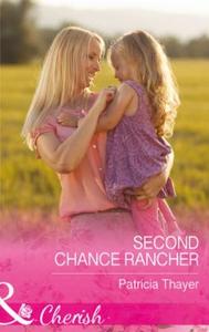 Second chance rancher (ebok) av Patricia Thay