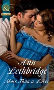 More Than A Lover (ebok) av Ann Lethbridge