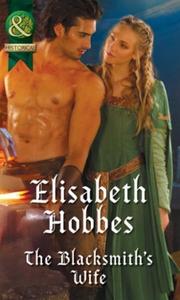 The Blacksmith's Wife (ebok) av Elisabeth Hob
