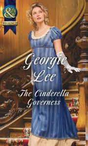 The Cinderella Governess (ebok) av Georgie Le