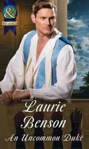 An Uncommon Duke (ebok) av Laurie Benson