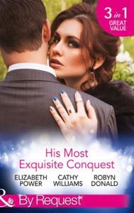 His Most Exquisite Conquest (ebok) av Elizabe