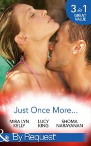Just Once More... (ebok) av Mira Lyn Kelly, L