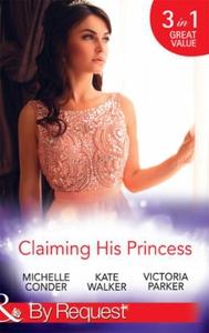 Claiming his princess (ebok) av Michelle Cond