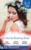 His not-so-blushing bride