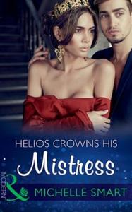 Helios Crowns His Mistress (ebok) av Michelle