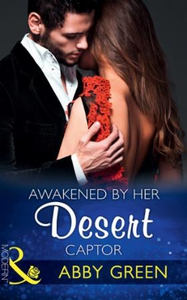 Awakened By Her Desert Captor (ebok) av Abby