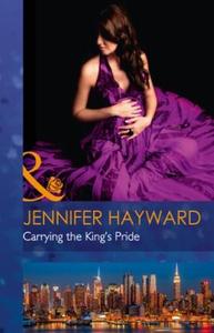Carrying The King's Pride (ebok) av Jennifer