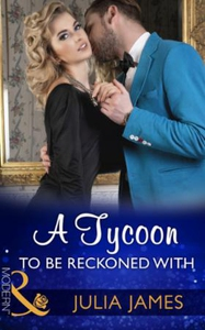 A Tycoon To Be Reckoned With (ebok) av Julia