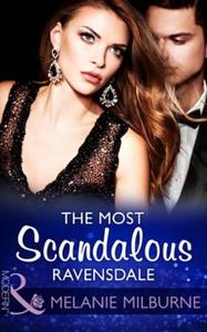The Most Scandalous Ravensdale (ebok) av Mela