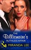 The billionaire's ruthless affair
