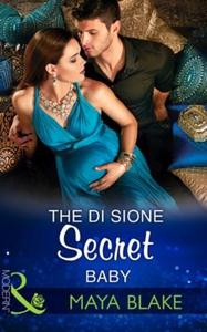 The Di Sione Secret Baby (ebok) av Maya Blake