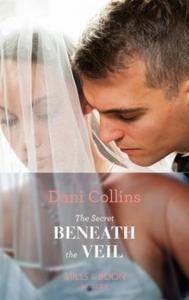 The Secret Beneath The Veil (ebok) av Dani Co