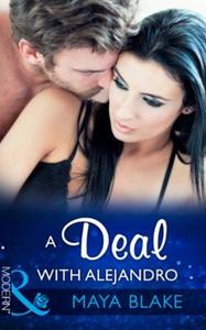 A Deal With Alejandro (ebok) av Maya Blake