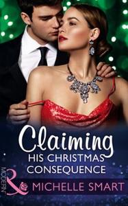 Claiming His Christmas Consequence (ebok) av