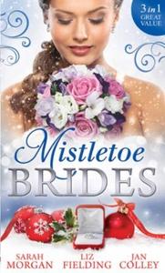 Mistletoe brides (ebok) av Sarah Morgan, Liz