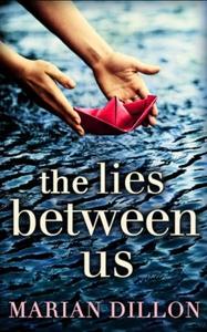 The Lies Between Us (ebok) av Marian Dillon