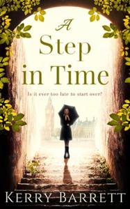 A Step In Time (ebok) av Kerry Barrett