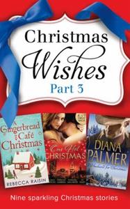 Christmas Wishes Part 3 (ebok) av Rebecca Rai