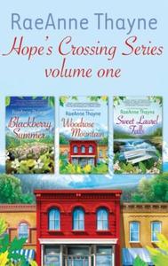 Raeanne Thayne Hope's Crossings Series Volume