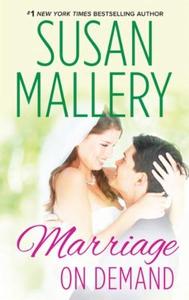 Marriage on demand (ebok) av Susan Mallery