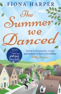 The Summer We Danced (ebok) av Fiona Harper