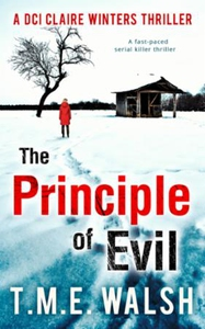The Principle Of Evil: A Fast-Paced Serial Ki