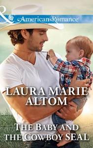 The Baby And The Cowboy Seal (ebok) av Laura
