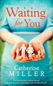 Waiting For You (ebok) av Catherine Miller