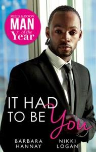 It Had To Be You (ebok) av Barbara Hannay, Ni
