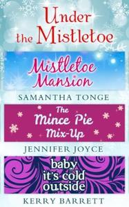 Under The Mistletoe (ebok) av Samantha Tonge,