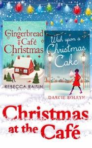 Christmas At The Café (ebok) av Rebecca Raisi