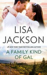A Family Kind Of Gal (ebok) av Lisa Jackson
