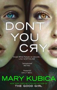 Don't You Cry (ebok) av Mary Kubica